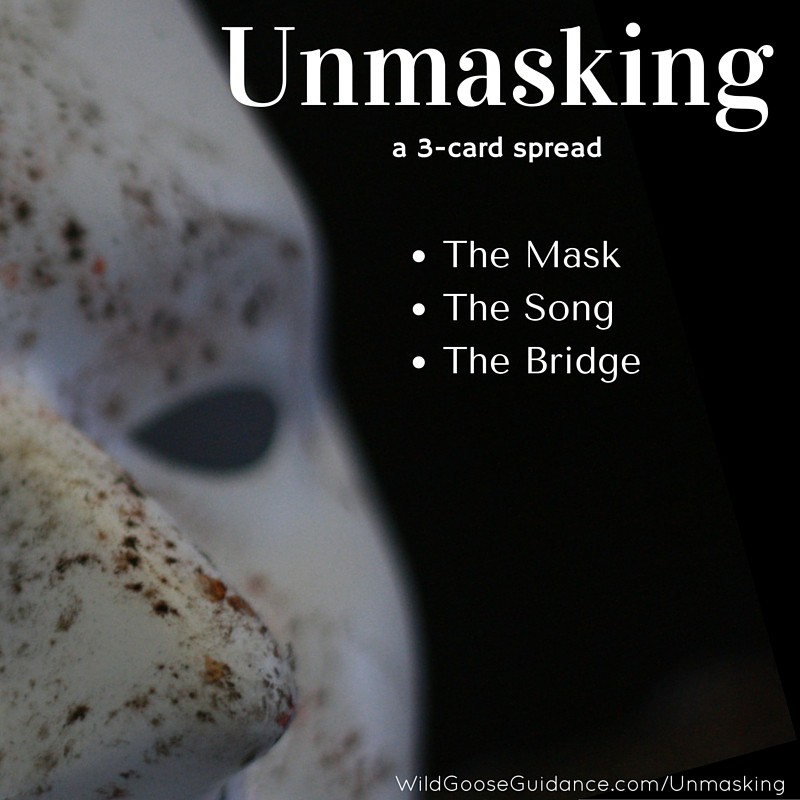 Unmasking – a new 3-card spread